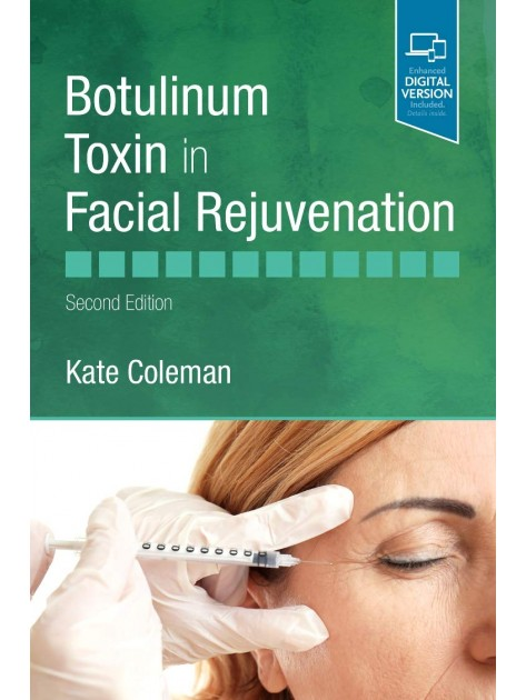 Botulinum Toxin in Facial Rejuvenation, 2nd edition
