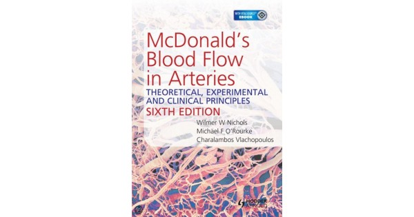mcdonalds blood flow in arteries 6th edition theoretical experimental and clinical principles